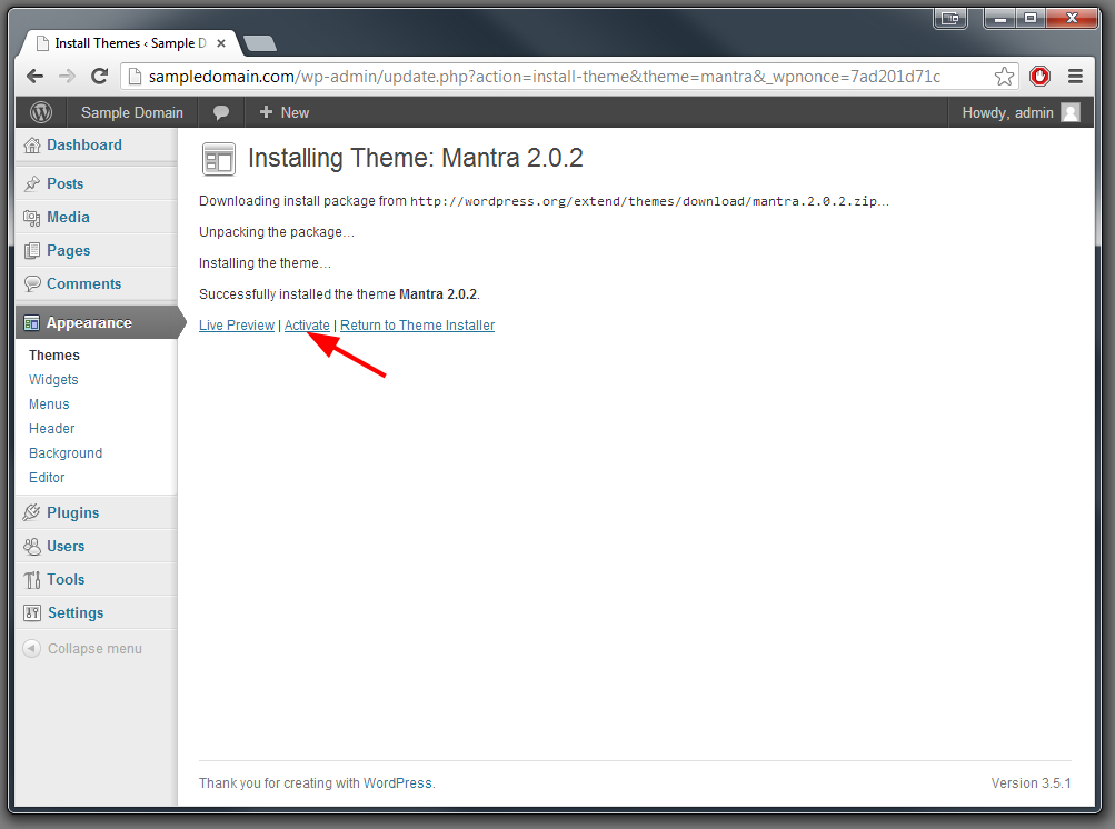 WordPress will display the status of the install and present you ...